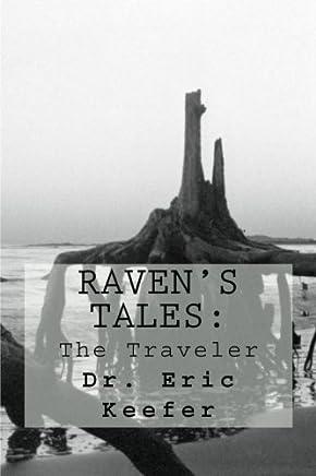 Ravens Tales: The Traveler: Volume 1