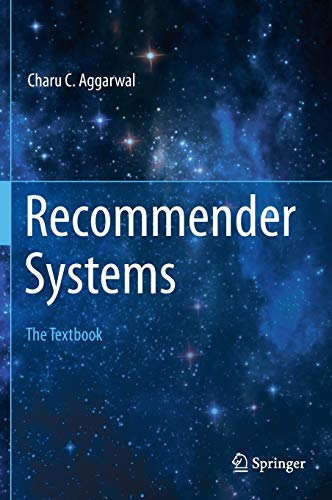 Recommender Systems: The Textbook