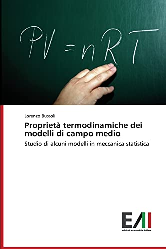 Proprietà termodinamiche dei modelli di campo medio: Studio di alcuni modelli in meccanica statistica