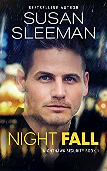 Night Fall: (Nighthawk Security Book 1) by [Susan Sleeman]