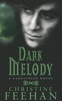 Dark Melody: Number 12 in series (Dark Series) by [Christine Feehan]