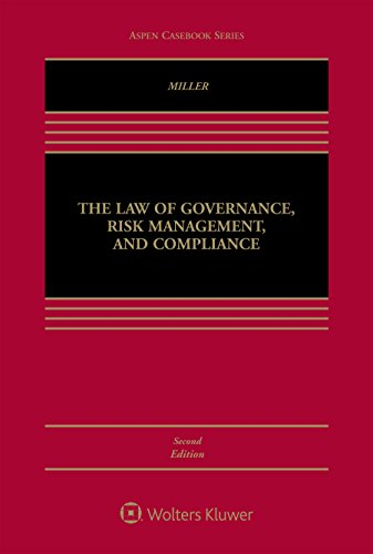 Download The Law of Governance, Risk Management, and Compliance (Aspen Casebook) 1454881984