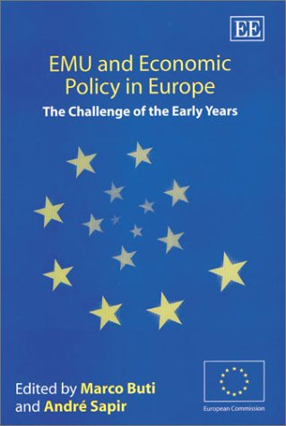 EMU and Economic Policy in Europe: The Challenge of the Early Years (In Association With the European Community)