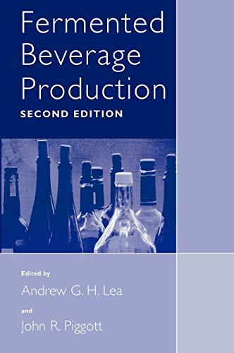Compare Textbook Prices for Fermented Beverage Production 2nd ed. 2003 Edition ISBN 9780306472756 by Lea, Andrew G.H.,Piggott, John R.