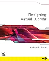Designing Virtual Worlds (New Riders Games)