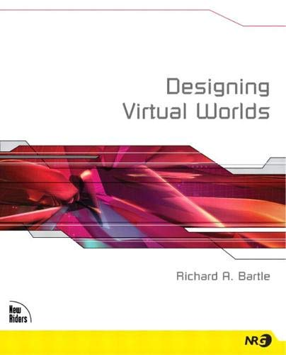 Compare Textbook Prices for Designing Virtual Worlds 1 Edition ISBN 9780131018167 by Richard A. Bartle