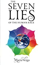 The Seven Lies of the Human Race
