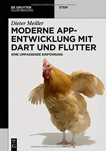 Moderne App-Entwicklung mit Dart und Flutter: Eine umfassende Einführung (De Gruyter STEM)