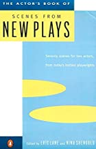The Actor's Book of Scenes from New Plays: 70 Scenes for Two Actors, from Today's Hottest Playwrights