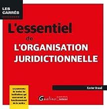 Livres L'essentiel de l'organisation juridictionnelle PDF