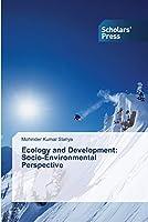Ecology and Development: Socio-Environmental Perspective