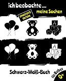 Ich beobachte... meine Sachen Schwarz Weiß Buch für Babys: Montessori Kontrastkarten Baby   Mein erstes Fokusbuch für Mein Kind   Babybuch Schwarz ... für Neugeborene   kontrastisches Bilderbuch