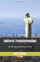 Cultural Transformation: the Remaking of Brazilian Society