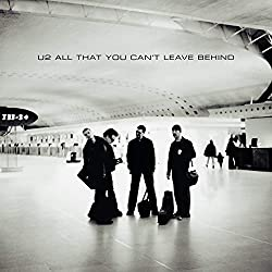 All That You Can't Leave Behind (20th Anniversary) U2
