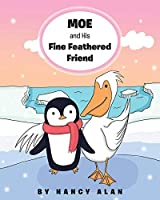 Moe and His Fine Feathered Friend