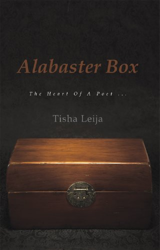 Alabaster Box: The Heart of a Poet ... (English Edition)