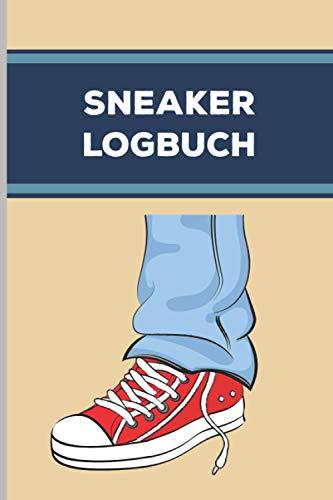 Sneaker Logbuch: Sammelbuch für deine Sneaker Sammlung / in ca. A5 Größe