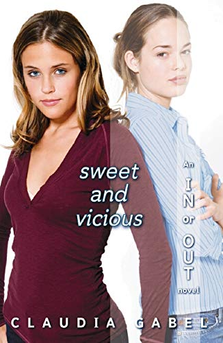 Sweet and Vicious (In or Out)
