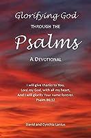 Glorifying God Through the Psalms