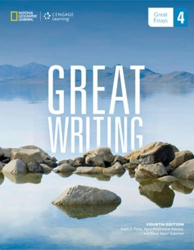 Great Writing 4: Great Essays (Great Writing, New Edition)