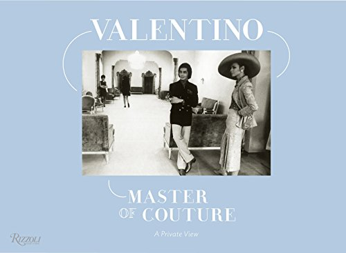 Image of Valentino Master of Couture: A Private View