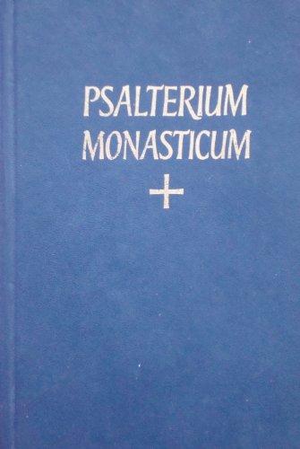 Psalterium Monasticum: The Monastic Psalter