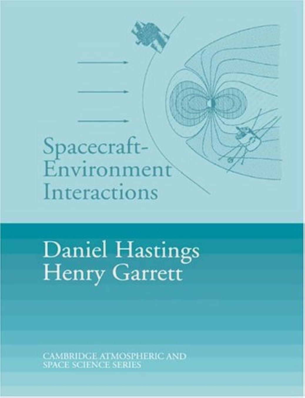 エスカレーター自分自身スプーンSpacecraft Environment Interactions (Cambridge Atmospheric and Space Science Series)
