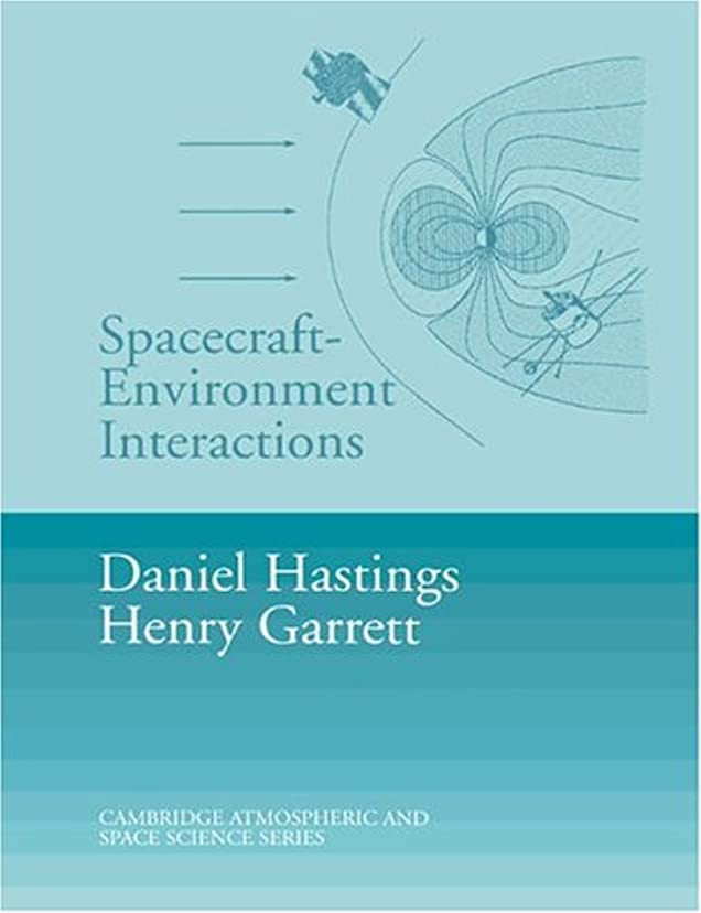 墓コミットエラーSpacecraft Environment Interactions (Cambridge Atmospheric and Space Science Series)