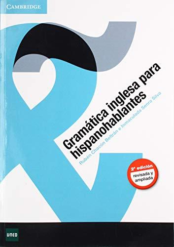 Gramática Inglesa Hispanohablantes Segunda Edición