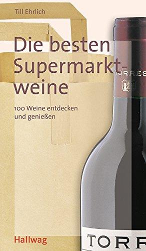 Supermarktweine, Die besten (Wein-Kompass)