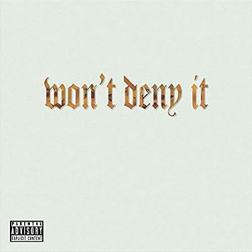 Won't Deny It (feat. Jackson Taylor)
