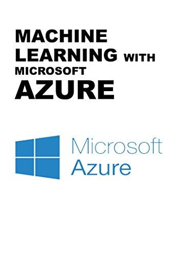 MACHINE LEARNING WITH MICROSOFT AZURE (English Edition)