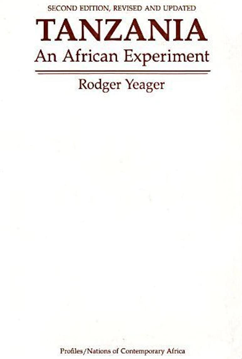 Tanzania: An African Experiment (Westview Profiles: Nations of Contemporary Africa) by Rodger Yeager (1996-12-31)