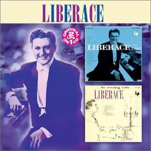Liberace at the Piano/An Evening With