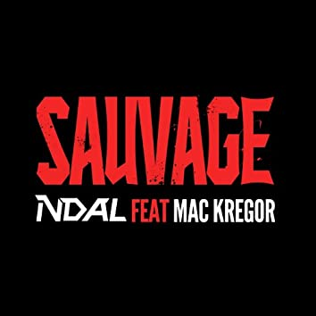 Sauvage (feat. Mac Kregor)