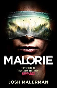 Malorie: One of the best horror stories published for years' (Express) (Bird Box 2) (English Edition) por [Josh Malerman]