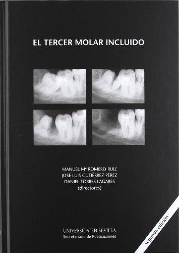 El tercer molar incluido: 83 (Ciencias de la Salud)