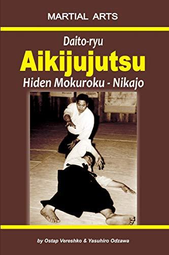 Daito-ryu Aikijujutsu: Hiden Mokuroku - Nikajo