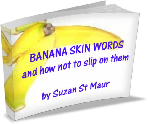 Banana Skin Words and how not to slip on them (English Edition)