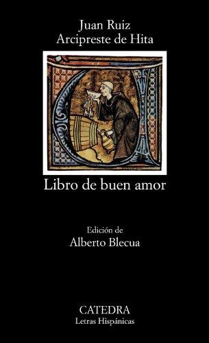 Libro de buen amor: El Libro Del Buen Amor (Letras Hispánicas)