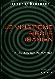 Le Vingtieme Siècle Iranien - Le Jeu des Quatre Familles