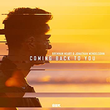 Coming Back To You