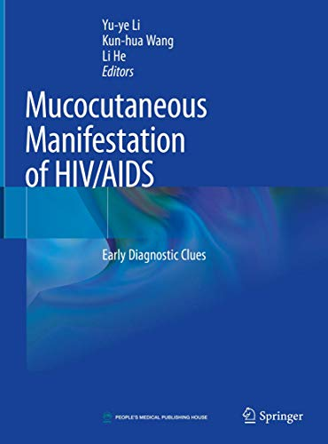 Mucocutaneous Manifestations of HIV/AIDS: Early Diagnostic Clues