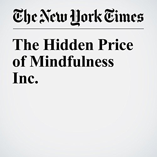 The Hidden Price of Mindfulness Inc. audiobook cover art