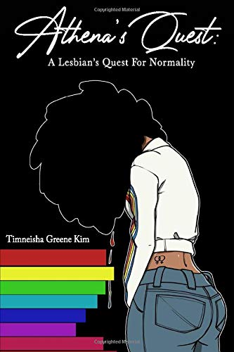 ATHENA'S QUEST: A LESBIAN'S QUEST FOR NORMALITY