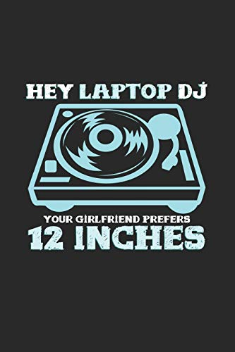 Hey laptop DJ 12 inches: 6x9 Vinyl Record   lined   ruled paper   notebook   notes