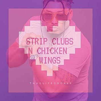 Strip Clubs N Chicken Wings