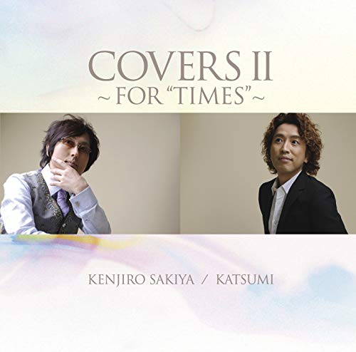 [Album]COVERSⅡ~FOR TIMES~ – 崎谷健次郎 / KATSUMI[FLAC + MP3]