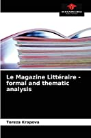 Le Magazine Littéraire - formal and thematic analysis