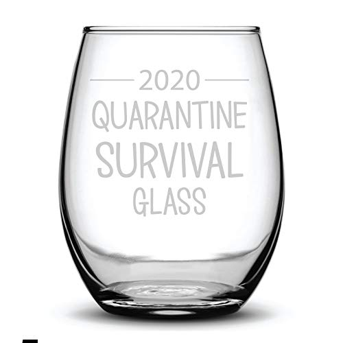 2020 Quarantine Survival Glass Funny Fun Gift Laser Etched Wine Glass - 15 oz